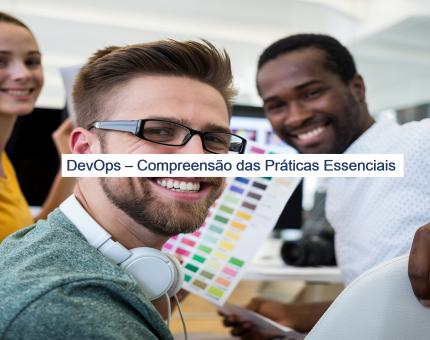 DevOps – Compreensão das Práticas Essenciais