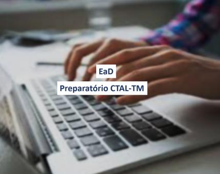 CTAL-TM – Gerente de Teste Avançado (EaD)